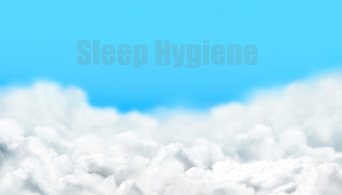 healthy sleep habits: Sleep Hygiene Sleep Cloud